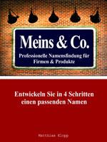 Meins & Co. - Namensfindung für Firmen & Produkte